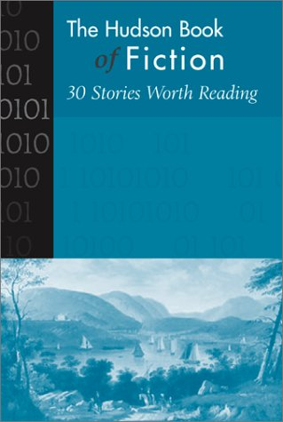 Hudson Book of Fiction 30 Stories Worth Reading  2002 edition cover
