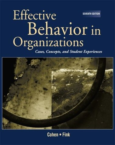 Effective Behavior in Organizations (REP) with PowerWeb  7th 2001 (Revised) 9780072880397 Front Cover