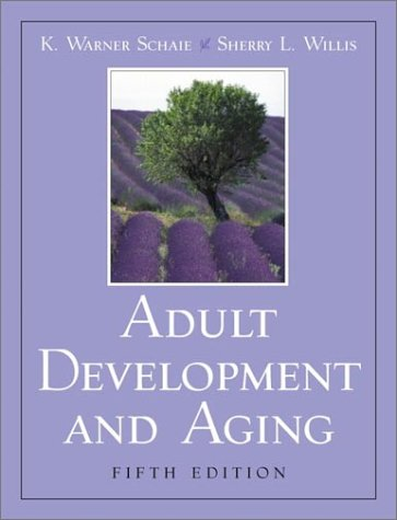 Adult Development and Aging  5th 2002 9780130894397 Front Cover