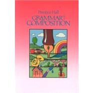 GRAMMAR+COMPOSITION-GRADE 8    N/A 9780137118397 Front Cover