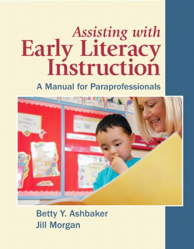 Assisting with Early Literacy Instruction A Manual for Paraprofessionals  2011 edition cover