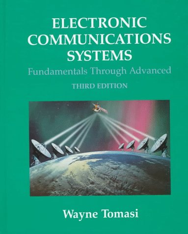 Electronic Communications Systems Fundamentals Through Advanced 3rd 1998 9780137514397 Front Cover
