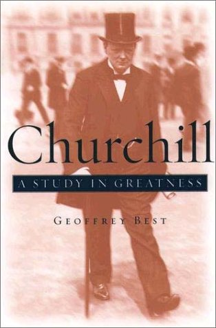 Churchill A Study in Greatness  2003 edition cover