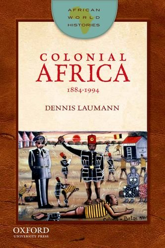 African World Histories Colonial Africa, 1884-1994  2012 edition cover