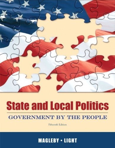State and Local Politics Government by the People 15th 2012 edition cover