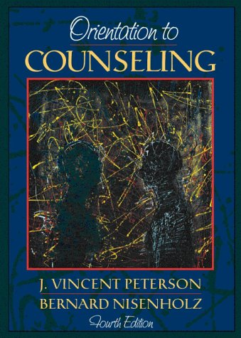 Orientation to Counseling  4th 1998 (Revised) edition cover
