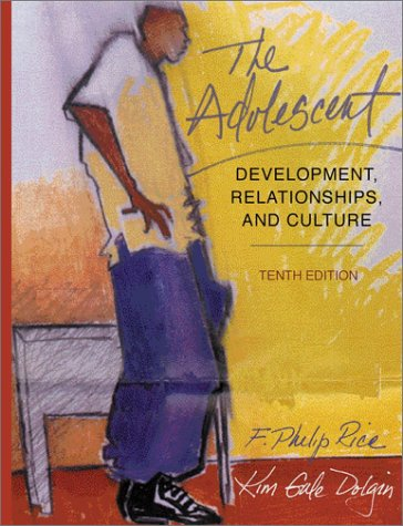 Adolescent Development, Relationships, and Culture 10th 2002 edition cover