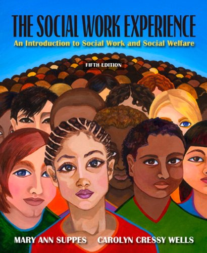 Social Work Experience An Introduction to Social Work and Social Welfare 5th 2009 edition cover