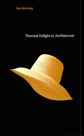 Thermal Delight in Architecture   1979 edition cover