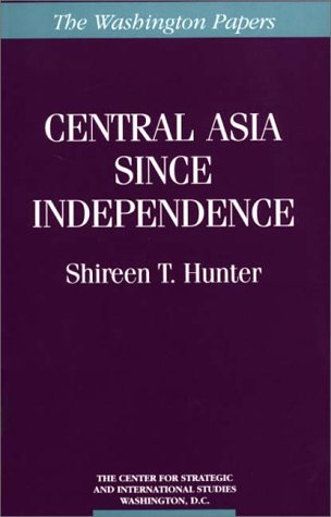 Central Asia since Independence  N/A 9780275955397 Front Cover