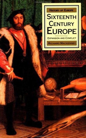 Sixteenth Century Europe Expansion and Conflict Revised edition cover