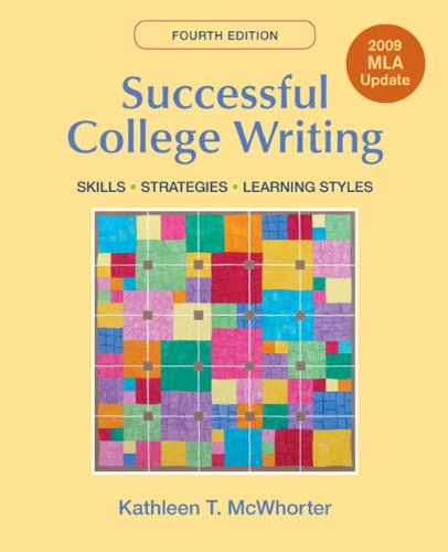 Successful College Writing with 2009 MLA Update Skills, Strategies, Learning Style 4th edition cover