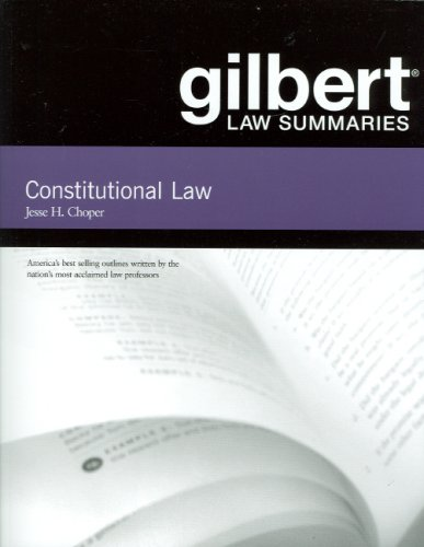 Gilbert Law Summaries on Constitutional Law  30th 2008 (Revised) edition cover