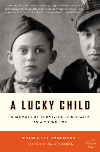 Lucky Child A Memoir of Surviving Auschwitz as a Young Boy N/A edition cover