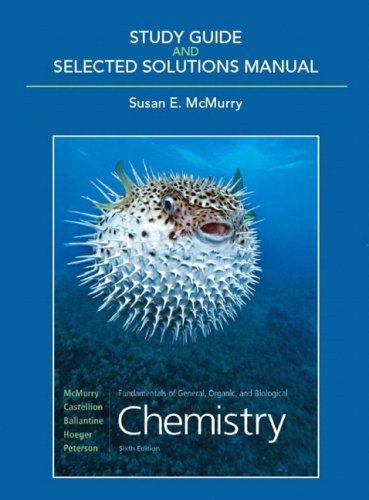 Study Guide and Selected Solutions Manual for Fundamentals of General, Organic, and Biological Chemistry  6th 2010 edition cover