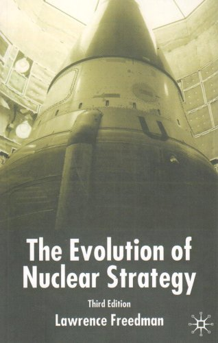 Evolution of Nuclear Strategy  3rd 2003 (Revised) edition cover