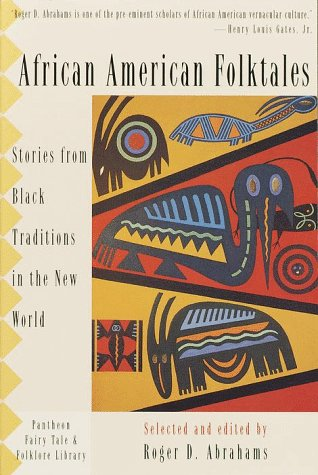 African American Folktales Stories from Black Traditions in the New World N/A edition cover