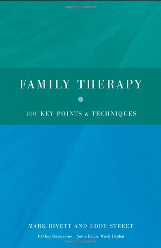Family Therapy 100 Key Points and Techniques  2009 edition cover