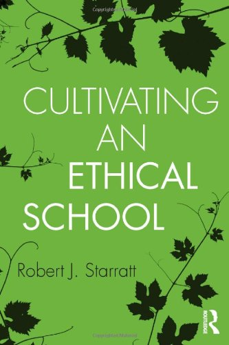 Cultivating an Ethical School   2012 edition cover