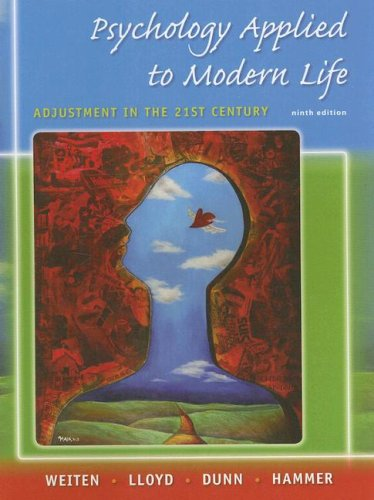 Psychology Applied to Modern Life Adjustment in the 21st Century 9th 2009 edition cover