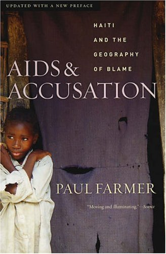 AIDS and Accusation Haiti and the Geography of Blame 2nd 2006 (Revised) edition cover
