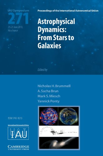 Astrophysical Dynamics (IAU S271) From Stars to Galaxies  2011 9780521197397 Front Cover