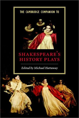 Cambridge Companion to Shakespeare's History Plays   2002 edition cover
