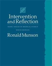 Intervention and Reflection Basic Issues in Medical Ethics 6th 2000 edition cover