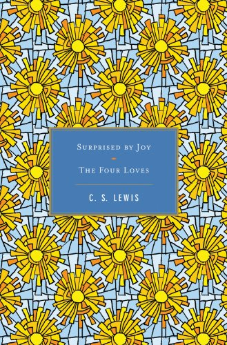 Surprised by Joy / the Four Loves   2011 edition cover
