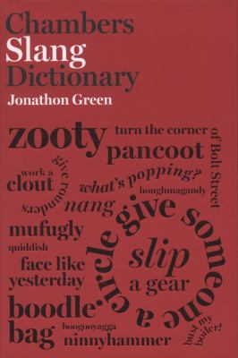 Chambers Slang Dictionary  2008 9780550104397 Front Cover