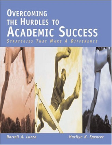 Overcoming the Hurdles to Academic Success Strategies That Make a Difference  2003 9780618150397 Front Cover