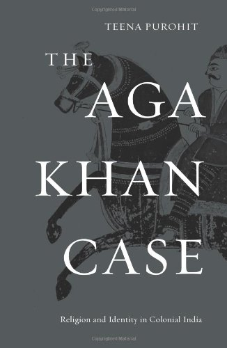Aga Khan Case Religion and Identity in Colonial India  2012 9780674066397 Front Cover