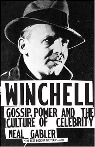 Winchell Gossip, Power, and the Culture of Celebrity N/A edition cover