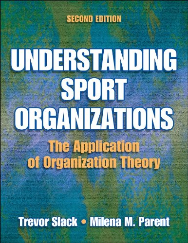Understanding Sport Organizations The Application of Organization Theory 2nd 2006 edition cover
