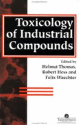 Toxicology of Industrial Compounds   1995 9780748402397 Front Cover