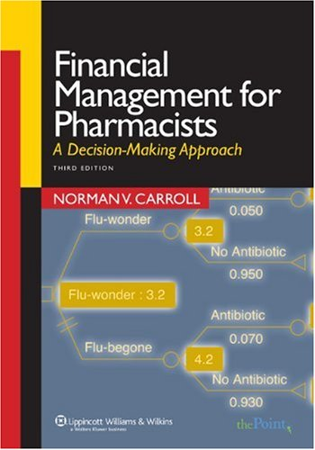 Financial Management for Pharmacists A Decision-Making Approach 3rd 2008 (Revised) edition cover