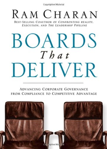 Boards That Deliver Advancing Corporate Governance from Compliance to Competitive Advantage  2005 edition cover
