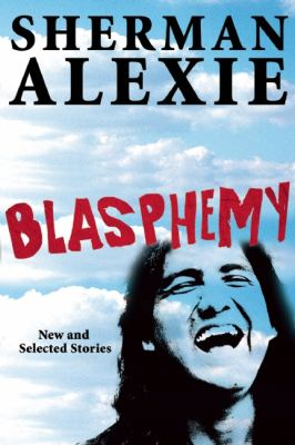 Blasphemy New and Selected Stories  2013 edition cover