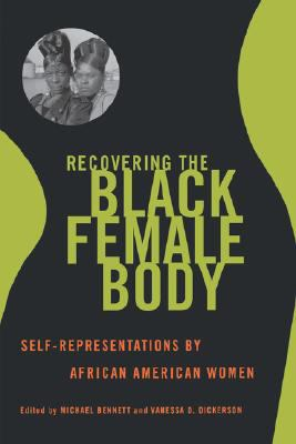 Recovering the Black Female Body Self-Representation by African American Women  2000 edition cover