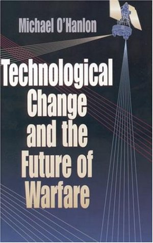 Technological Change and the Future of Warfare   2000 edition cover