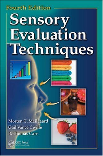 Sensory Evaluation Techniques  4th 2006 (Revised) 9780849338397 Front Cover