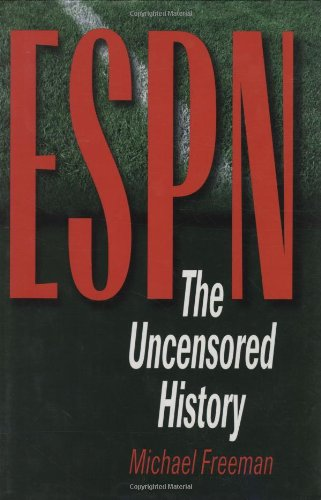 ESPN The Uncensored History  2000 9780878332397 Front Cover