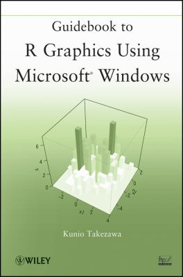 Guidebook to R Graphics Using Microsoft Windows   2012 9781118026397 Front Cover