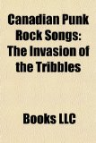 Canadian Punk Rock Songs : The Invasion of the Tribbles N/A edition cover