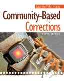 Community-based Corrections:   2014 9781285458397 Front Cover