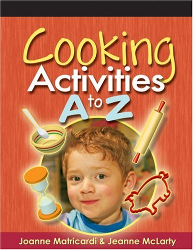 Cooking Activities A to Z   2006 9781401872397 Front Cover