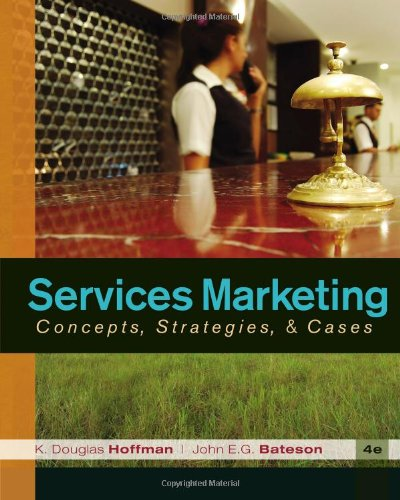 Services Marketing Concepts, Strategies, and Cases 4th 2011 edition cover