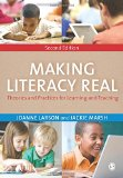 Making Literacy Real Theories and Practices for Learning and Teaching 2nd 2014 edition cover