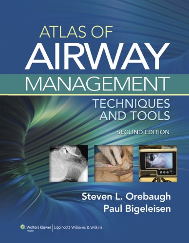 Atlas of Airway Management Techniques and Tools 2nd 2012 (Revised) edition cover