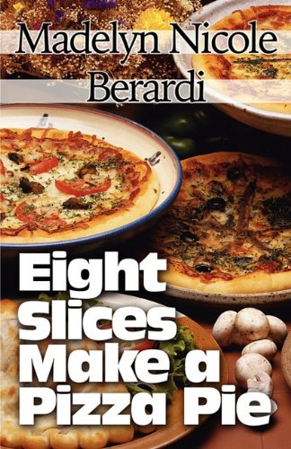 Eight Slices Make a Pizza Pie   2010 edition cover